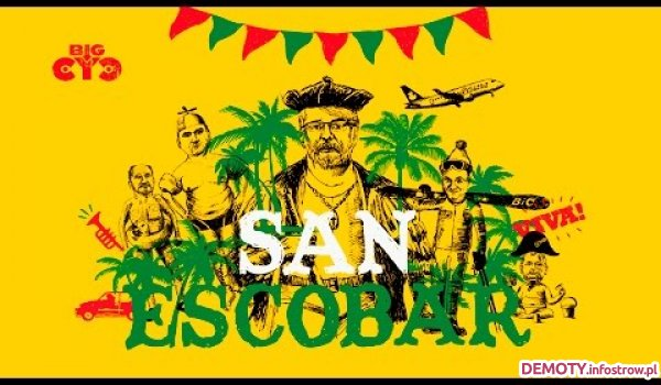 Big Cyc - Viva! San Escobar